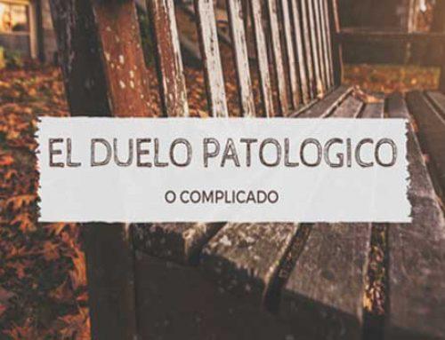 ¿Qué es el duelo patológico o complicado?